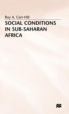 Social Conditions in Sub-Saharan Africa - Carr-Hill, Roy