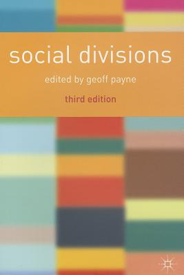 Social Divisions - Payne, Geoff (Editor)