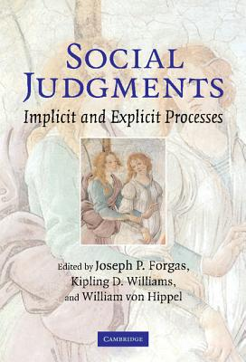 Social Judgments: Implicit and Explicit Processes - Forgas, Joseph P (Editor)