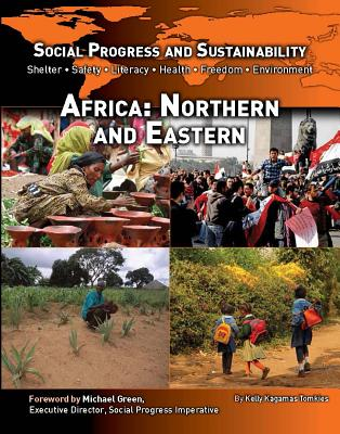 Social Progress and Sustainability: Africa: Northern and Eastern - Tomkies, Kelly Kagamas