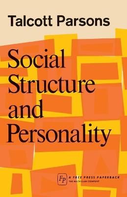 Social Structure & Person - Parsons, Talcott