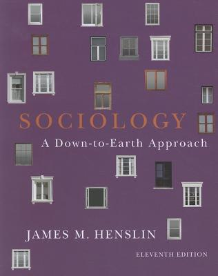 Sociology: Down-to-earth Approach - Henslin, James M.