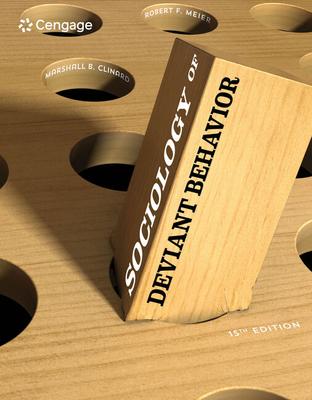 Sociology of Deviant Behavior - Meier, Robert, and Clinard, Marshall B.
