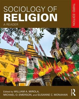 Sociology of Religion: A Reader - Monahan, Susanne C. (Editor)