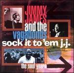 Sock It to 'Em J.J.: The Soul Years