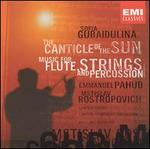 Sofia Gubaidulina: The Canticle of the Sun; Music for Flute, Strings & Percussion