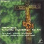 Sofia Gubaidulina: The Deceitful Face of Hope and of Despair; Sieben Worte
