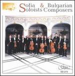 Sofia Soloists & Bulgarian Composers