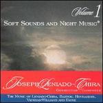 Soft Sounds and Night Music, Vol. 1: The Music of Leniado-Chira, Bartok, Hovhaness, Vaughan-Williams and Faure
