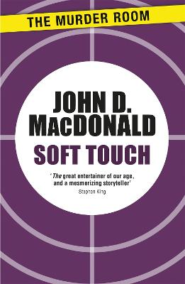 Soft Touch - MacDonald, John D.