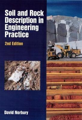 Soil and Rock Description in Engineering Practice - Norbury, David