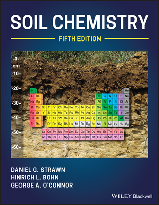 Soil Chemistry - Strawn, Daniel G., and Bohn, Hinrich L., and O'Connor, George A.