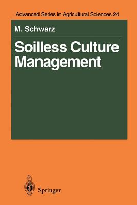 Soilless Culture Management - Schwarz, Meier