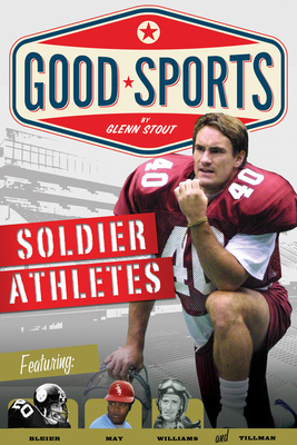Soldier Athletes: Doing Their Duty - Stout, Glenn