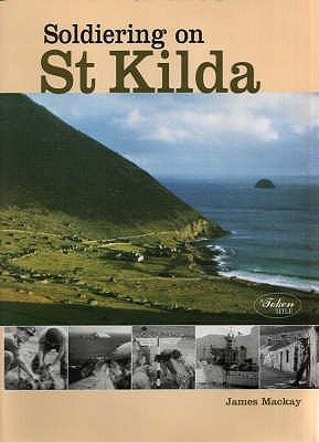 Soldiering on St.Kilda - Mackay, James A.