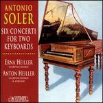 Soler: Six Concertos for Two Obbligato [Keyboards]