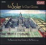 Soler: Six Organ Quintets