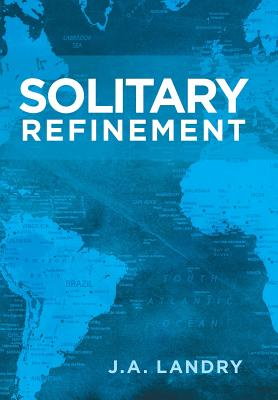Solitary Refinement - Landry, J A