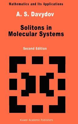 Solitons in Molecular Systems - Davydov