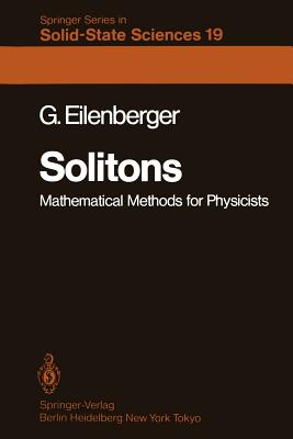 Solitons: Mathematical Methods for Physicists - Eilenberger, G
