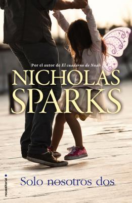 Solo Nosotros Dos - Sparks, Nicholas