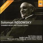 Solomon Rosowsky: Chamber Music and Yiddish Songs