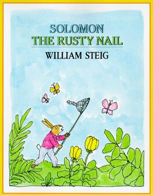 Solomon the Rusty Nail - Steig, William