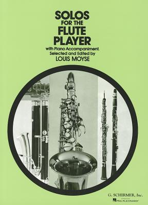 Solos for the Flute Player: With Piano Accompaniment - Moyse, Louis (Editor)