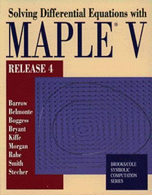 Solving Odes with Maple V - Barrow, David, and Belmonte, Art, and Boggess, Albert