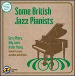 Some British Jazz Pianists