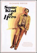 Some Kind of Hero - Michael Pressman