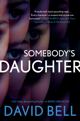 Somebody's Daughter - Bell, David, Professor, Ed.D.