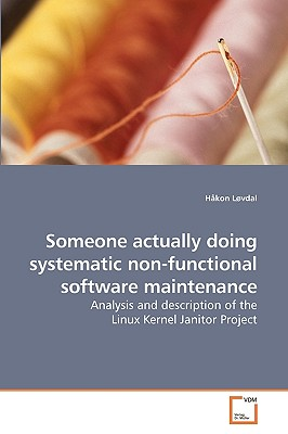 Someone Actually Doing Systematic Non-Functional Software Maintenance - Lovdal, Hakon