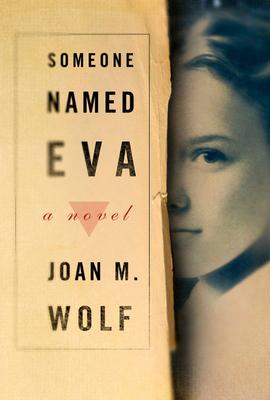 Someone Named Eva - Wolf, Joan M