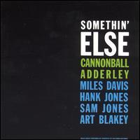 Somethin' Else - Cannonball Adderley