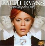 Something About Faith - Faith Evans