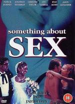 Something About Sex - Adam Rifkin