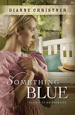Something Blue - Christner, Dianne
