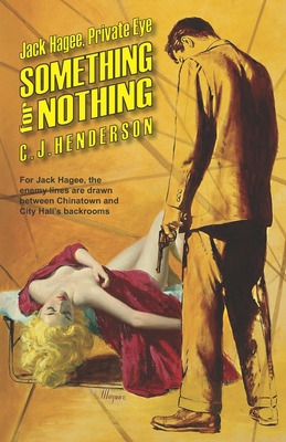 Something for Nothing - Henderson, C J