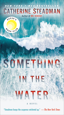 Something in the Water - Steadman, Catherine