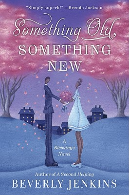 Something Old, Something New: A Blessings Novel - Jenkins, Beverly