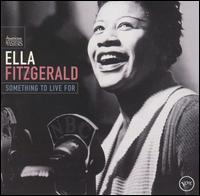 Something to Live For - Ella Fitzgerald