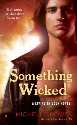 Something Wicked - Rowen, Michelle