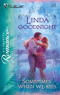 Sometimes When We Kiss - Goodnight, Linda
