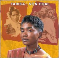 Son Egal - Tarika