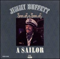 Son of a Son of a Sailor - Jimmy Buffett