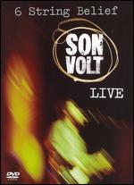 Son Volt: 6 String Belief - Hank Lena