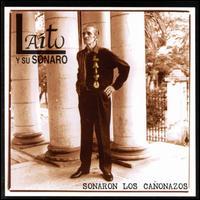 Sonaron Los Canonazos - Laito Y Su Sonora