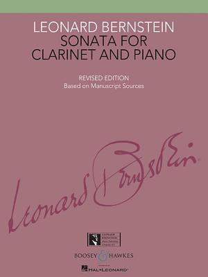 Sonata for Clarinet and Piano: Revised Edition Book Only - Bernstein, Leonard (Composer), and Walters, Richard (Editor), and Levy, Todd (Editor)