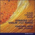 Sonatas for Violin & Piano by Elgar, Strauss & Ravel
